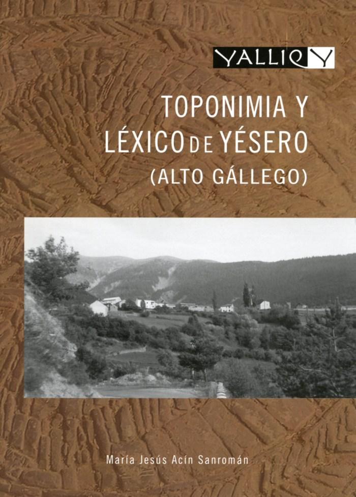 La Comarca Alto Gállego presenta 'Toponimia y léxico de Yésero', de María Jesús Acín