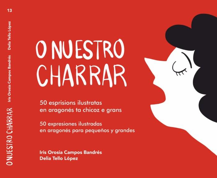 """O nuestro charrar recupera 50 frases hechas en aragonés """"para pequeños y grandes""""."""