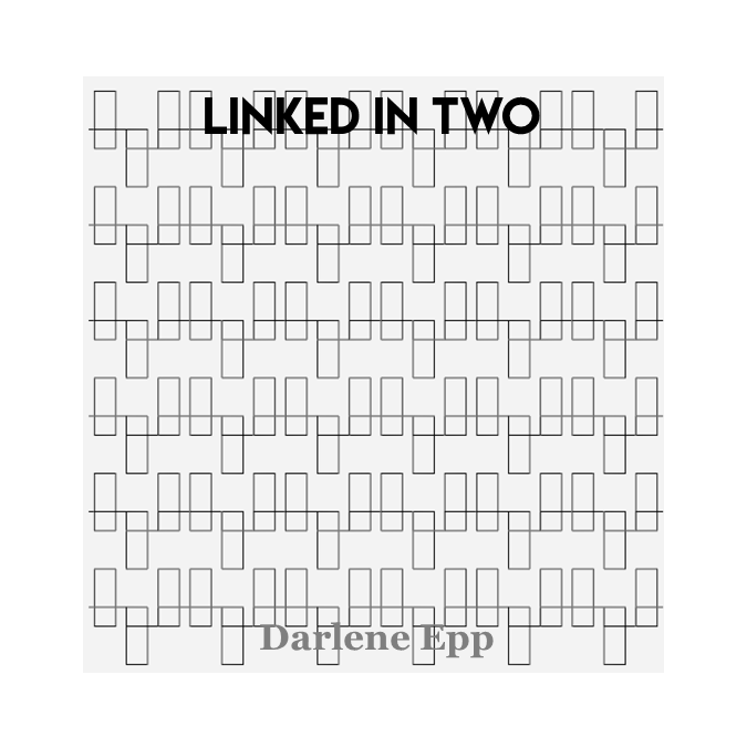 Linked in Two - Darlene Epp