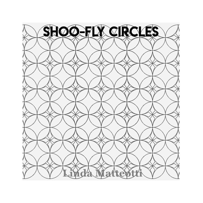Shoo-Fly Circles - Linda Matteotti