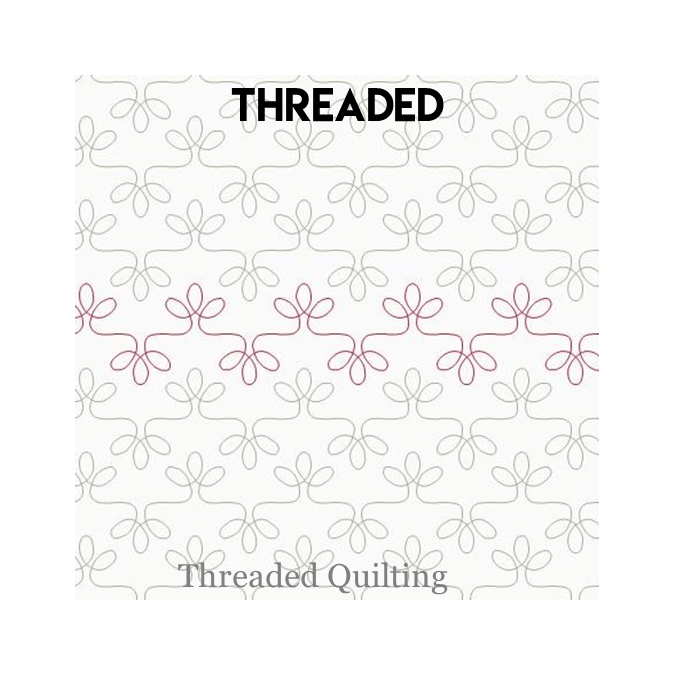 Threaded - Threaded Quilting