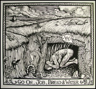 Go On, Job, Bread and Water