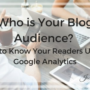 Who Is Your Blog Audience?