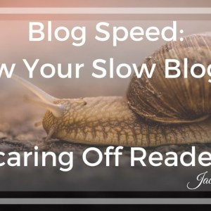 blog speed: how your slow blog is scaring off readers