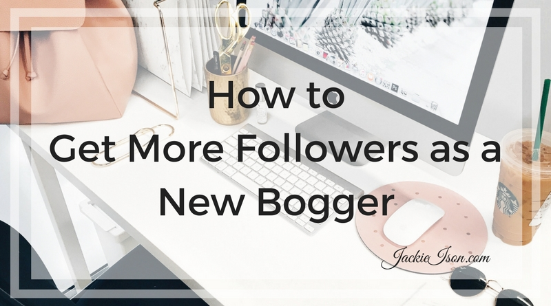 how to get more followers as a new blogger