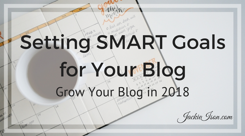 Setting SMART Goals for Your Blog