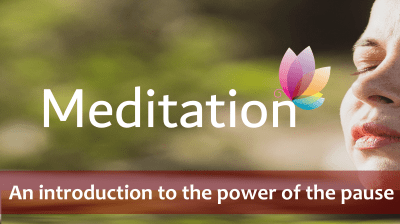 Meditation: The power of the pause