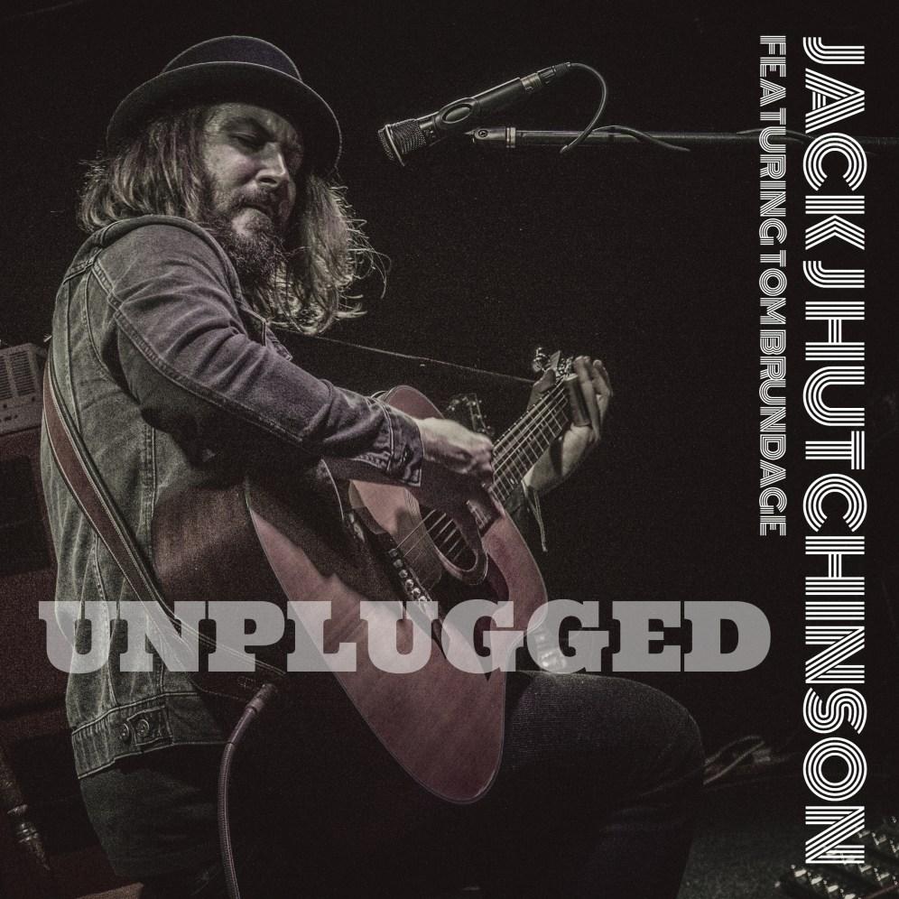 Jack J Hutchinson - Unplugged EP