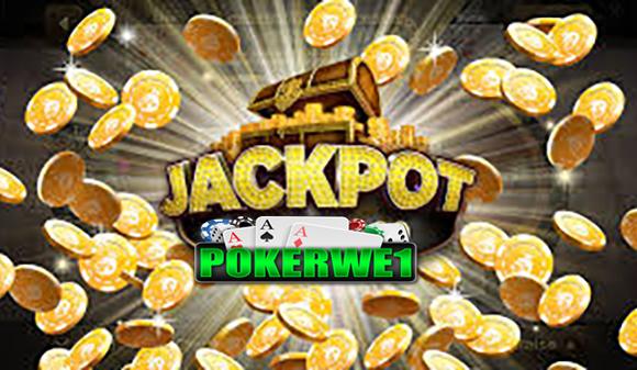 Trik Mudah Dapat Jackpot di POKERWE1