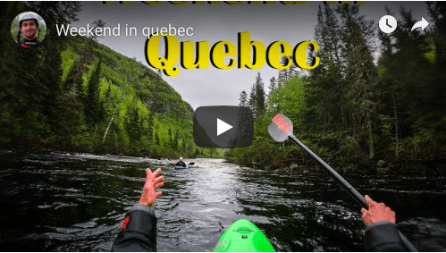Weekend In Quebec [Whitewater Fun]