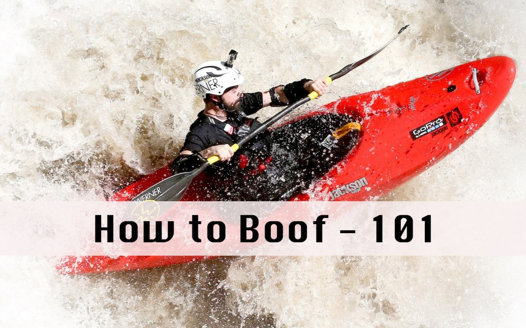 How to Boof | The Basics
