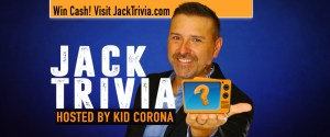 PLAY A FEW ROUNDS OF TRIVIA WITH KID CORONA