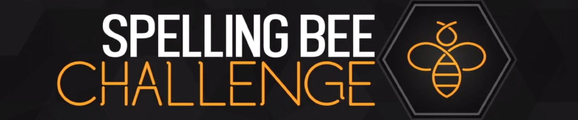 SPELLING BEE CHALLENGE
