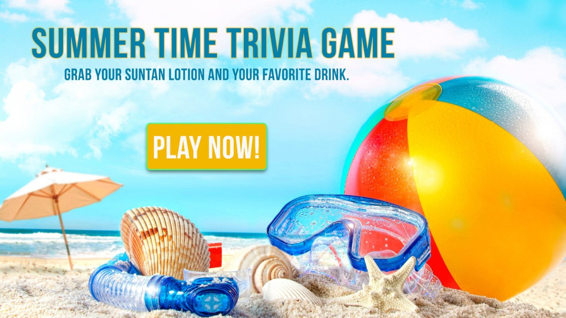 SUMMER TIME TRIVIA