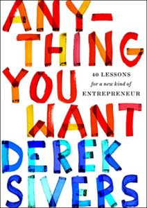 anything you want review derek sivers