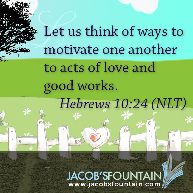 Today's Verse Straight from the Source: Hebrews 10:24