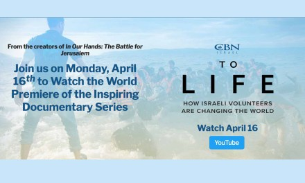 NOW SHOWING: To Life: How Israeli Volunteers Are Changing the World