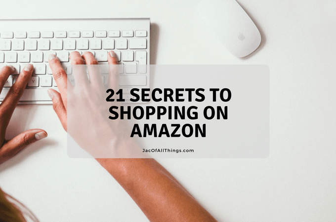 21 Secrets to Shopping on Amazon – Tips and Tricks to Save on Amazon.com