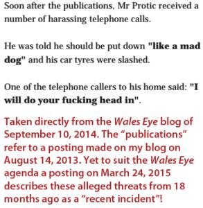 Wales Eye Protic 'threats'