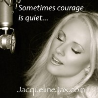 Sometimes  courage is quiet