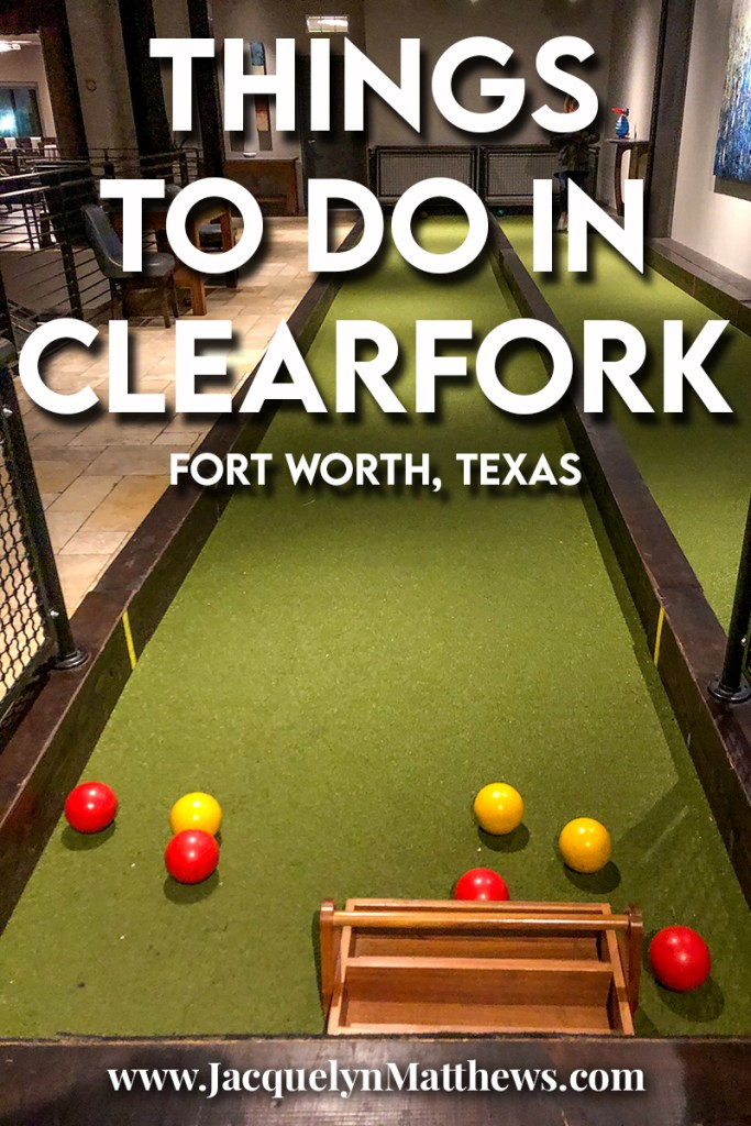 Things to do in Clearfork, Fort Worth, Texas