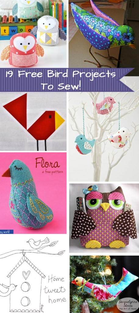 19 Free Bird Projects to Sew! - Jacquelynne Steves