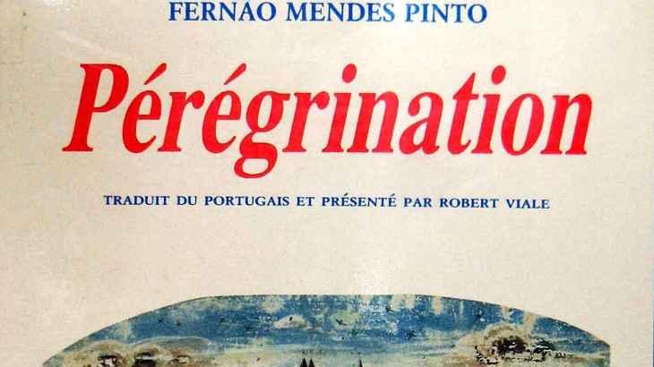 « Pérégrination » Fernao MENDES PINTO