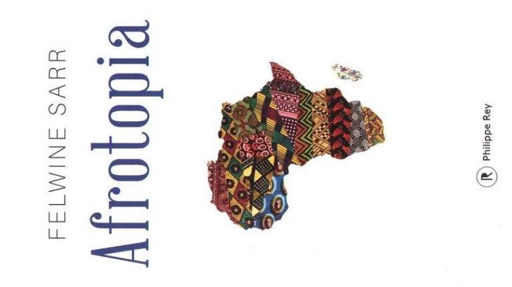 «Afrotopia» de Felwine SARR