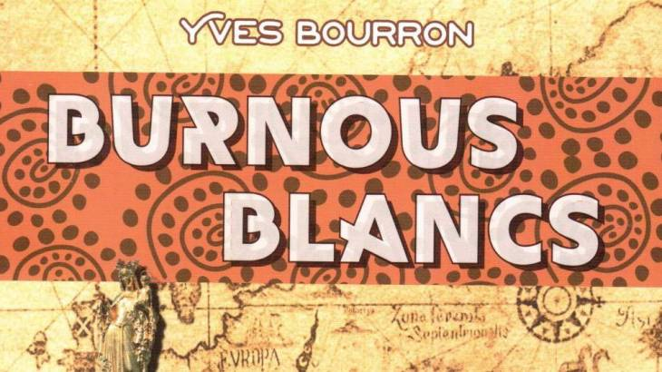 Burnous Blancs d'Yves Bourron