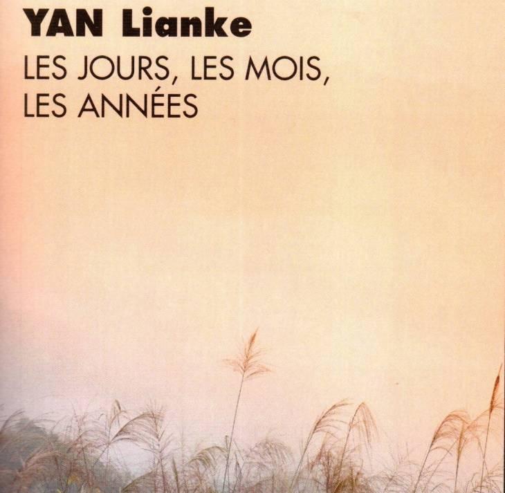 Yan Lianke Les jours, les mois, les années - Conte agro-écolo-philosophique