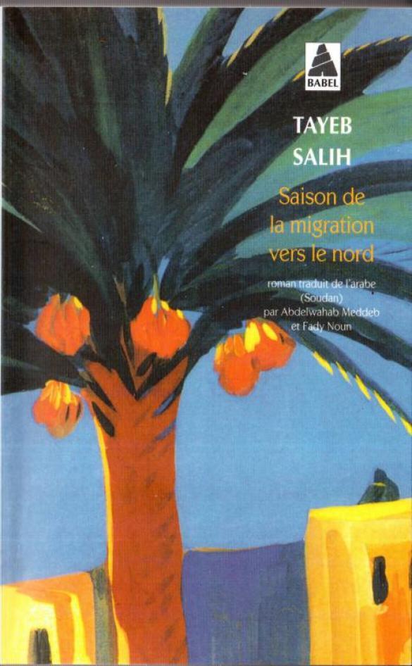"""Roman de l'écrivain soudanais Tayeb Salih """"Saison de la migration vers le nord"""" couverture du livre ;: peinture de maisons dans le village du roman"""