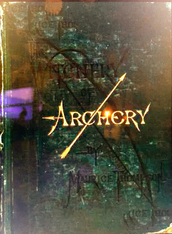 Cover of the Witchery of Archery, 1879, Maurice Thompson.