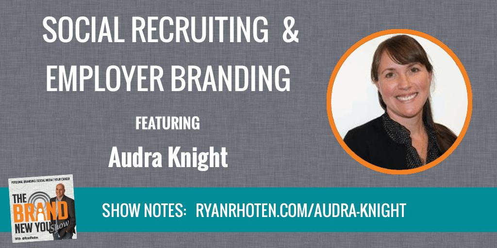 Audra Knight Social Recruiting