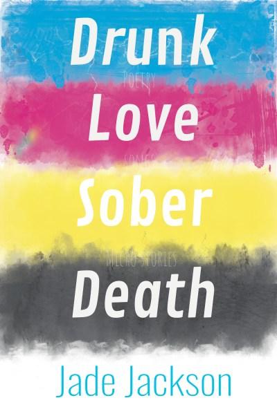 drunk love sober death book cover