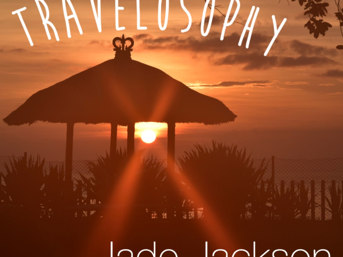 Travelosophy Podcast with Jade Jackson