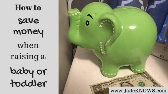 "Green ceramic elephant bank with cash and text reading, ""How to save money with a baby or toddler"" and ""www.JadeKNOWS.com"""