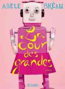 couverture la cour des grandes d'Adèle Bréau
