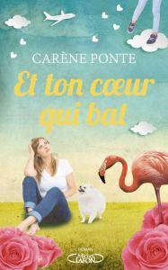 Et-ton-coeur-qui-bat_Carene-Ponte