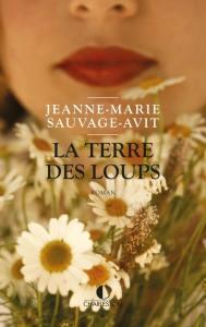 Couverture de La Terre des loups de Jeanne-Marie Sauvage-Avit