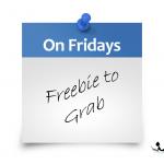 Fridays - Freebie-To-Grab