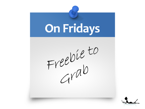 Fridays - Freebie-To-Grab