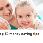 Top 50 Money Saving Tips