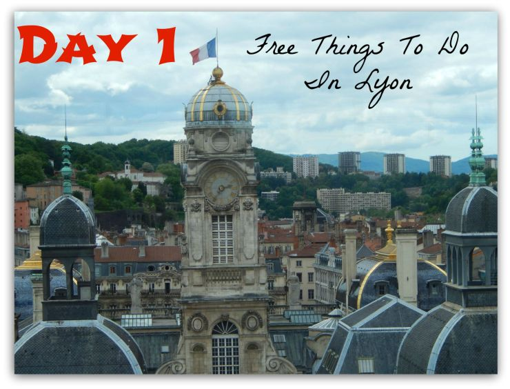 Day1 Free Things To Do In Lyon