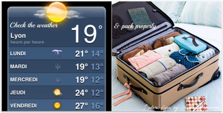 Check the weather & pack wisely