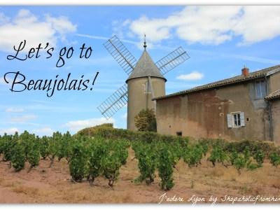 Lets go to Beaujolais