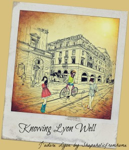 Knowing Lyon Well and Loving it