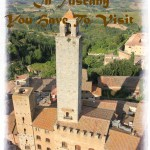 Top best 10 Spots of Tuscany which you have to visit