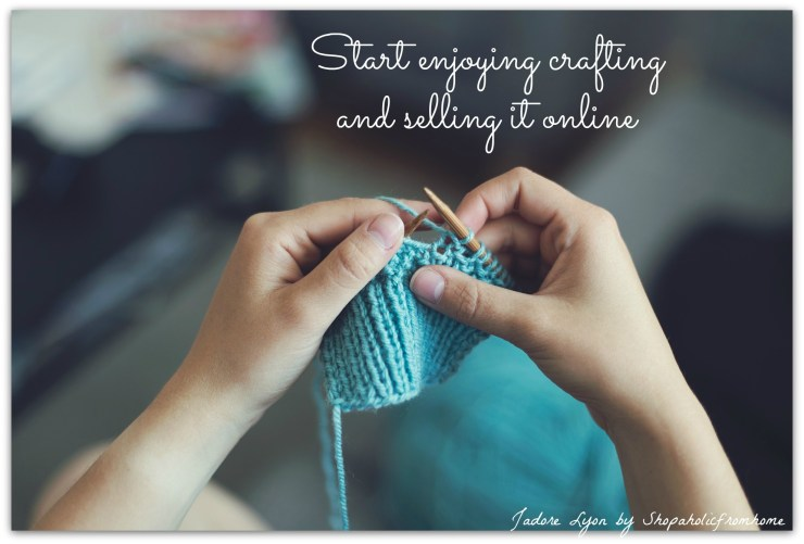 Start enjoying crafting and selling it online