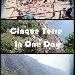 Cinque Terre In One Day – You Can Do It!