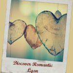 Discover Romantic Lyon